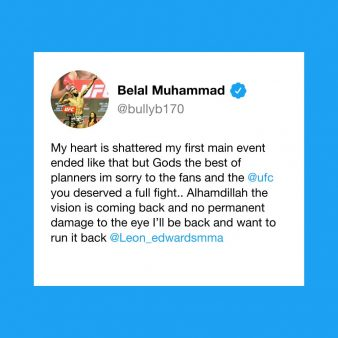 A tweet from UFC fighter Belal Muhammad explaining his upset at his latest fight