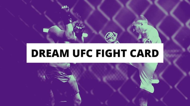 The Ultimate Dream UFC Card