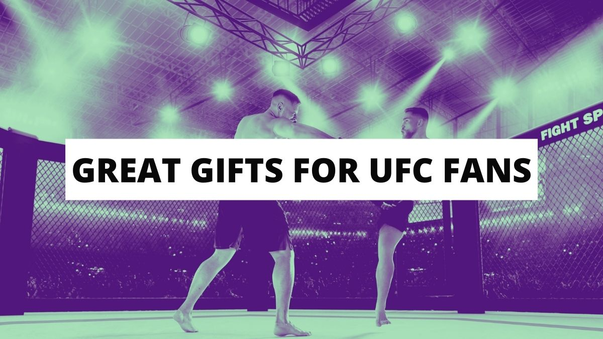 Great Gifts for UFC Fans