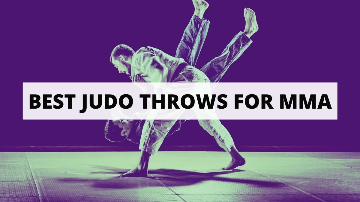 Best Judo Throws For MMA